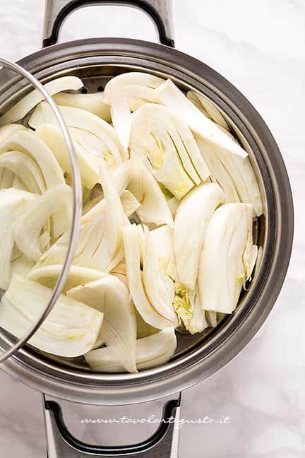Cuocere a vapore i finocchi - Ricetta Finocchi gratinati